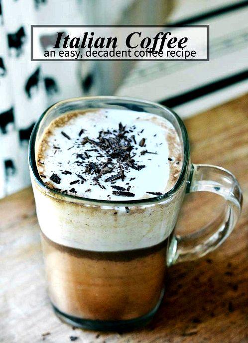 10 Fabulous Coffee Recipes- Italian Coffee (Bicerin)