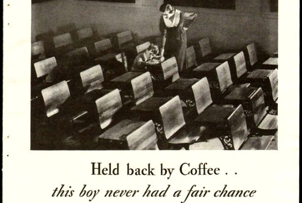 The devious marketing campaign that convinced america coffee was dangerous to kids - the atlantic the-devious-ad-campaign
