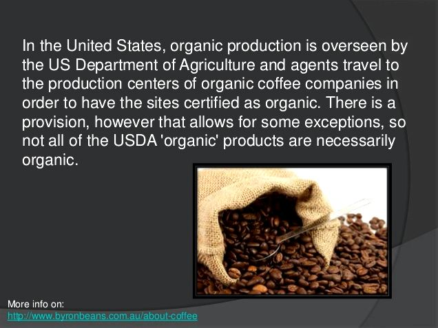 What's organic coffee? say zero, because there