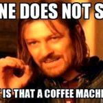 What's the coffee machine?